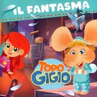 Topo Gigio. Il fantasma