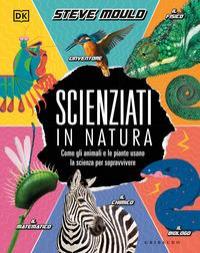 Scienziati in natura