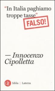 """In Italia paghiamo troppe tasse"" (falso!)"