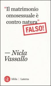 Il matrimonio omosessuale è contro natura (falso!)