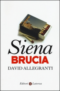 Siena brucia