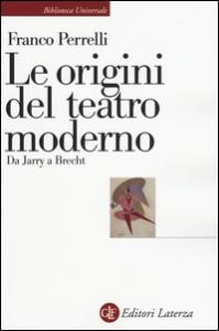 Le origini del teatro moderno