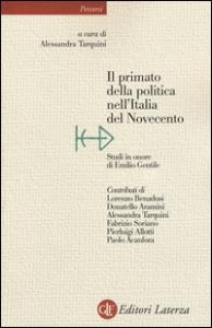 Il primato della politica nell'Italia del Novecento