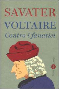 Voltaire contro i fanatici
