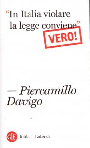 """""""In Italia violare la legge conviene"""" (vero!)"""