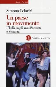 Un paese in movimento: l'Italia negli anni Sessanta e Settanta