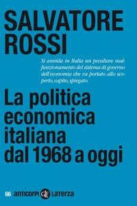 La politica economica italiana dal 1968 a oggi