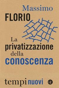 La privatizzazione della conoscenza