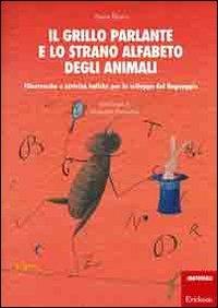 Il grillo parlante e lo strano alfabeto degli animali