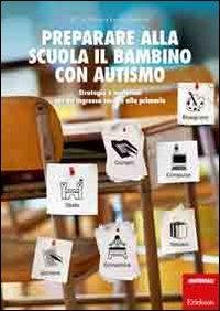 Preparare alla scuola il bambino con autismo