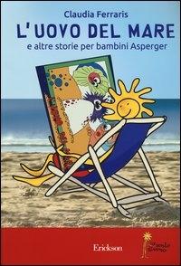 L'uovo del mare e altre storie per bambini Asperger