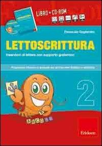 2: Inserzioni di lettere con supporto grafemico