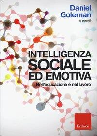 Intelligenza sociale ed emotiva