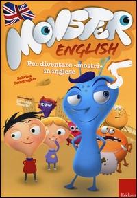 "Monster english 5: per diventare ""mostri"" in inglese"