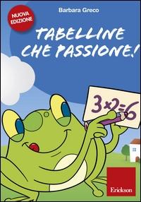 Tabelline che passione!