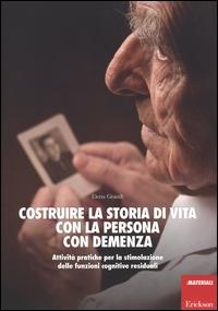 Costruire la storia di vita con la persona con demenza