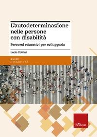 L' autodeterminazione nelle persone con disabilità
