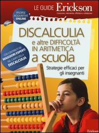 La discalculia e altre difficoltà in aritmetica a scuola