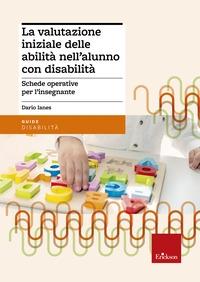 La valutazione iniziale delle abilità nell'alunno con disabilità