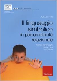 Il linguaggio simbolico in psicomotricità relazionale