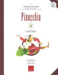Pinocchio / raccontato da Carlo Scattaglini ; illustrato da Silvia Bonanni ; tradotto in simboli da Roberta Palazzi