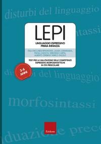 LEPI : linguaggio espressivo prima infanzia : test per la valutazione delle competenze espressive morfosintattiche in età prescolare / Itala Riccardi Ripamonti ... [et al.]