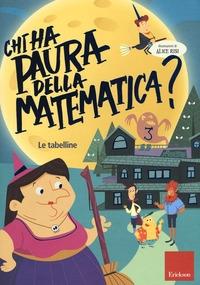 Chi ha paura della matematica?. 3, Le tabelline