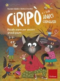 Ciripò e i suoi amici coraggiosi
