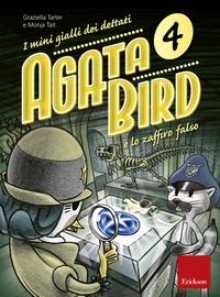 Agata Bird e lo zaffiro falso