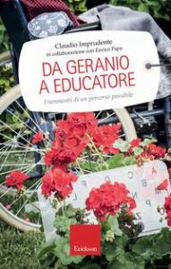 Da geranio a educatore