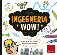 Ingegneria wow!