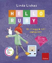 Hello Ruby. Un viaggio nel computer