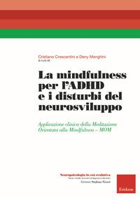 La mindfulness per l'ADHD e i disturbi del neurosviluppo