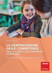 La certificazione delle competenze nella scuola dell'infanzia e primaria