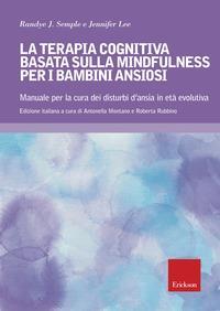 La terapia cognitiva basata sulla mindfulness per bambini ansiosi