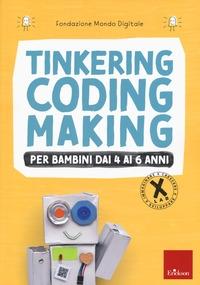 Tinkering coding making per bambini dai 4 ai 6 anni