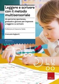 Leggere e scrivere con il metodo multisensoriale