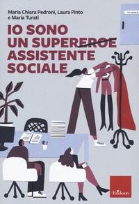 Io sono un supereroe assistente sociale