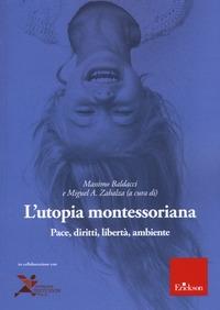 L'utopia montessoriana