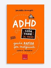 ADHD cosa fare (e non)