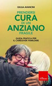 Prendersi cura di un anziano fragile
