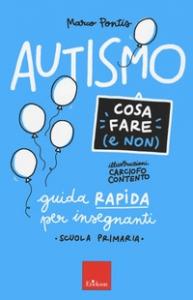 Autismo cosa fare (e non)
