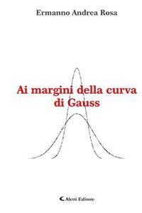 Ai margini della curva di Gauss
