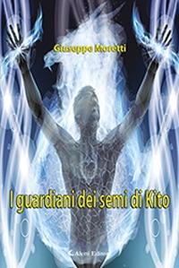 I guardiani dei semi di Kito