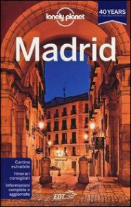 Madrid / edizione scritta e aggiornata da Anthony Ham