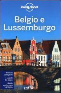 Belgio e Lussemburgo / edizione scritta e aggiornata da Mark Elliott, Helena Smith