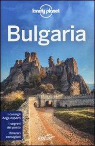 Bulgaria / edizione scritta e aggiornata da Mark Baker, Chris Deliso, Richard Watkins
