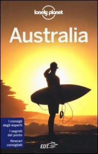 Australia / edizione scritta e aggiornata da Charles Rawlings-Way ... [et al.]