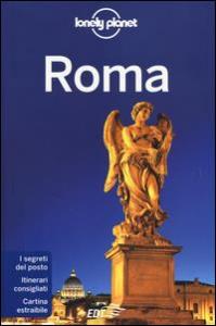 Roma / edizione scritta e aggiornata da Duncan Garwood, Abigail Blasi