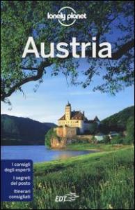 Austria / edizione scritta e aggiornata da Anthony Haywood, Kerry Christiani, Marc Di Luca